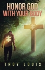 Honor God with Your Body Cover Image