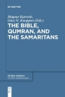 The Bible, Qumran, and the Samaritans Cover Image