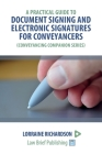 A Practical Guide to Document Signing and Electronic Signatures for Conveyancers Cover Image