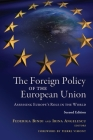 The Foreign Policy of the European Union: Assessing Europe's Role in the World Cover Image