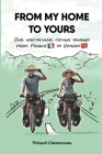 From My Home to Yours: Our spectacular cycling journey from France to Vietnam Cover Image