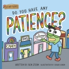Do You Have Any Patience? Cover Image