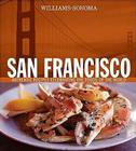 San Francisco: Authentic Recipes Celebrating the Foods of the World Cover Image