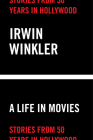 Life in Movies: Stories from 50 years in Hollywood Cover Image