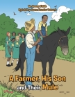 A Farmer, His Son and Their Mule Cover Image