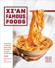 Xi'an Famous Foods: Western Chinese Cooking from New York's Favorite Noodle Shop Cover Image
