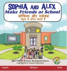 Sophia and Alex Make Friends at School: सोफिया और एलेक्स स&# Cover Image