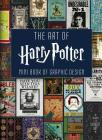 The Art of Harry Potter (Mini Book): Mini Book of Graphic Design Cover Image