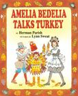 Amelia Bedelia Talks Turkey (I Can Read Books: Level 2) Cover Image
