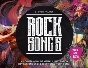 Rock Songs: My Compilation of Visual Illustration Impressions of 24 Exceptional Rock Songs Cover Image