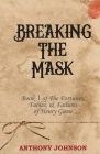 Breaking The Mask: Book 1 of The Fortunes, Fables, & Failures of Henry Game Cover Image