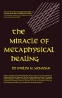 Miracle of Metaphysical Healing Cover Image