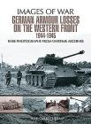 German Armour Lost on the Western Front (Images of War) Cover Image