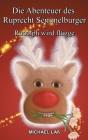 Die Abenteuer des Ruprecht Semmelburger: Rudolph wird flügge Cover Image