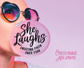 She Laughs: Choosing Faith Over Fear Cover Image