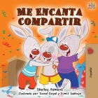 Me Encanta Compartir: I Love to Share - Spanish edition (Spanish Bedtime Collection) Cover Image