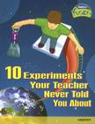10 Experiments Your Teacher Never Told You about: Gravity Cover Image