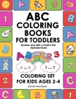 ABC Coloring Books for Toddlers: Number and ABC a Child's First Alphabet Book Coloring Set for Kids Ages 2-4, Number and Letter Books Cover Image