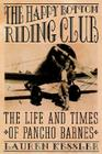 The Happy Bottom Riding Club: The Life and Times of Pancho Barnes Cover Image