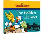 Walt Disney's Donald Duck: The Golden Helmet (The Complete Carl Barks Disney Library) Cover Image