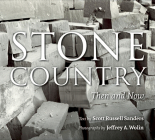 Stone Country, New Edition: Then and Now Cover Image