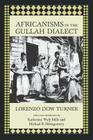 Africanisms in the Gullah Dialect (Southern Classics) Cover Image