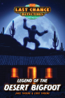 Legend of the Desert Bigfoot (Last Chance Detectives #3) Cover Image