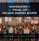 Immigration in the Visual Art of Nicario Jiménez Quispe Cover Image