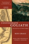 Confederate Goliath: The Battle of Fort Fisher Cover Image