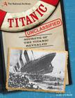 The National Archives: Titanic Unclassified Cover Image