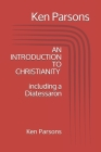 An Introduction to Christianity: including a Diatessaron Cover Image