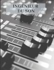Ingénieur du son: cahier d'étude - petits carreaux - 110 pages quadrillées Cover Image