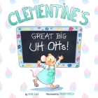 Clementine's Great Big Uh Ohs: Preparing for the Unexpected Cover Image
