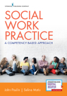 Social Work Practice: A Competency-Based Approach Cover Image