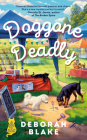 Doggone Deadly (A Catskills Pet Rescue Mystery #2) Cover Image