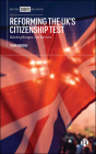 Reforming the Uk's Citizenship Test: Building Bridges, Not Barriers Cover Image