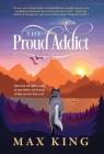 The Proud Addict: