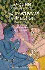 The Essence of Instruction: Three Short Texts: Siksamrta, Upadesamrta, and Manah-siksa Cover Image