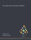 Sri Lanka at the Crossroads of History Cover Image