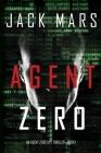 Agent Zero (an Agent Zero Spy Thriller-Book #1) Cover Image