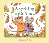 Anything with You: A Picture Book Cover Image