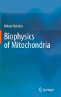 Biophysics of Mitochondria Cover Image