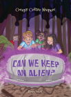 Can We Keep an Alien? Cover Image