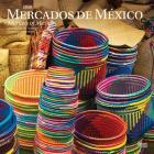 Mercados de Mexico Markets of Mexico 2020 Square Spanish English Cover Image