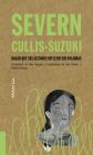Severn Cullis-Suzuki: Hagan que sus acciones reflejen sus palabras (Akiparla #3) Cover Image