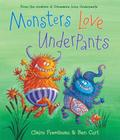Monsters Love Underpants (The Underpants Books) Cover Image