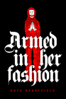Armed in Her Fashion Cover Image