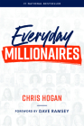 Everyday Millionaires: How Ordinary People Built Extraordinary Wealth--And How You Can Too Cover Image