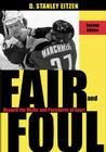 Fair and Foul: Beyond the Myths and Paradoxes of Sport Cover Image