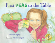 First Peas to the Table: How Thomas Jefferson Inspired a School Garden Cover Image